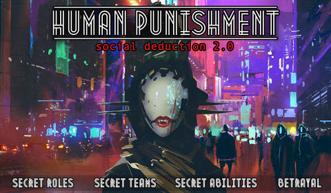 Human Punishment: Social Deduction 2.0 - Card Game