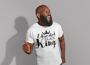 Educated Black King T Shirt