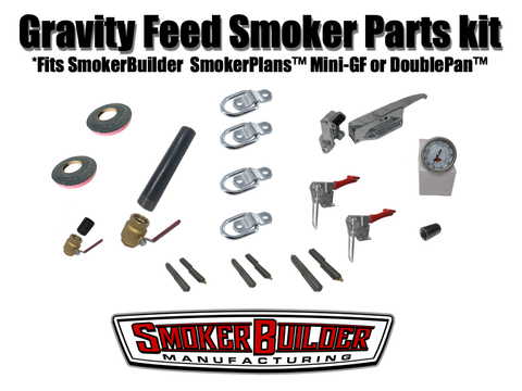 Gravity feed smoker parts kit **NO Insulation NO Casters**- Fits SmokerBuilder SmokerPlans Mini GF and DoublPan GF