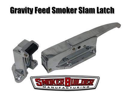 Gravity feed smoker slam latch