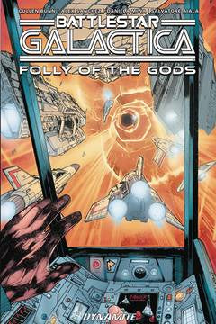 Battlestar Galactica Classic F olly Of The Gods Tp