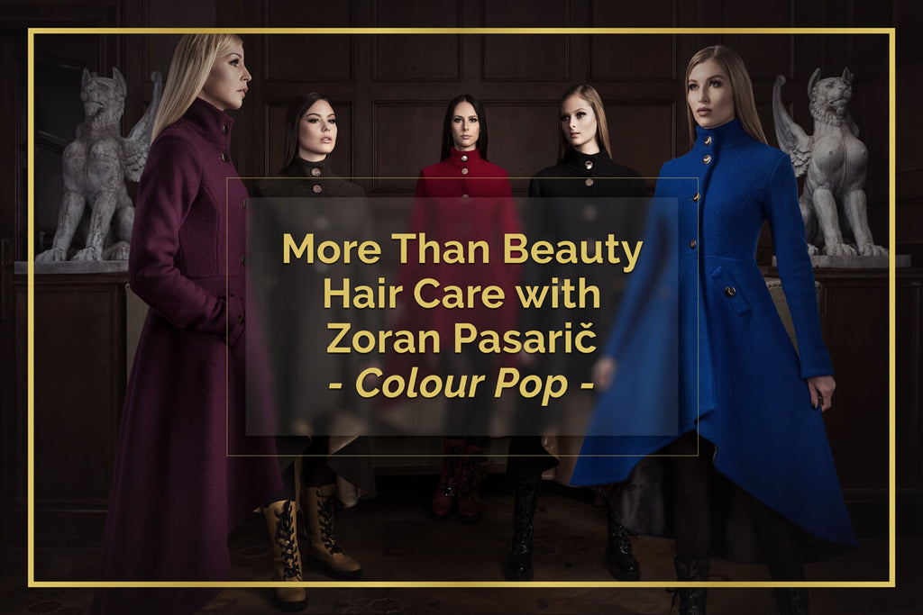 More Than Beauty Hair Care - Colour Pop - with Zoran Pasarič