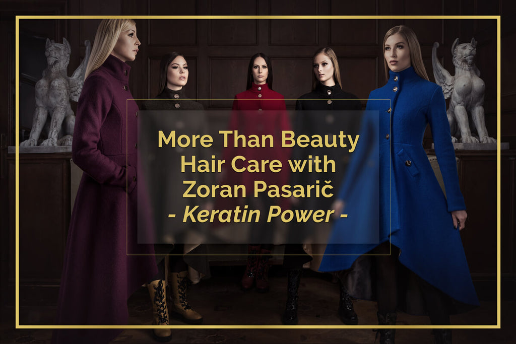 More Than Beauty Hair Care - Keratin Power - with Zoran Pasarič