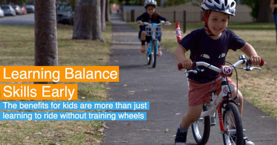 Learning To Ride Balance Bikes - The Benefits For Kids Are More Than Just Learning to Ride without Training Wheels