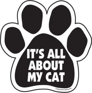 It's All About My Cat Magnet from Cat Supplies and More