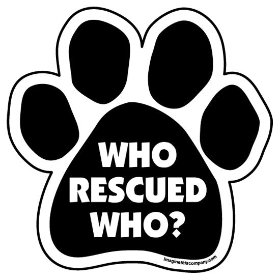Who Rescued Who Magnet from Cat Supplies and More