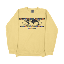 Load image into Gallery viewer, Don't Worry About It 2.0 Comfort Colors Sweatshirt