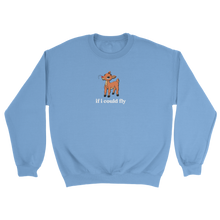 Load image into Gallery viewer, If I Could Fly Sweatshirt