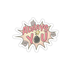 Always You Sticker