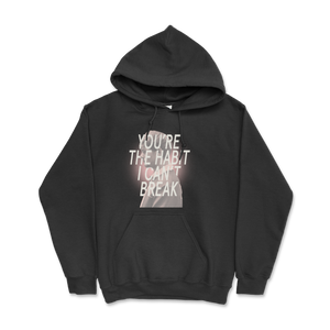 Habit I Can't Break Hoodie