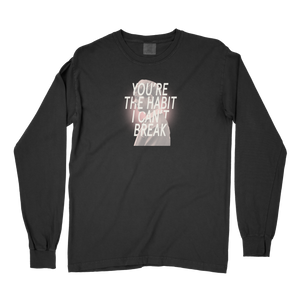 Habit I Can't Break Comfort Colors Long Sleeve T
