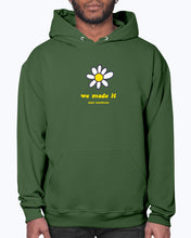 Load image into Gallery viewer, We Made It Hoodie