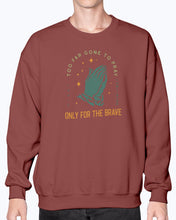 Load image into Gallery viewer, Only the Brave 2.0 Sweatshirt