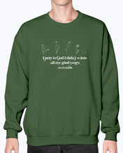 Load image into Gallery viewer, All the Good Years Sweatshirt