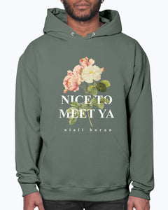 Nice To Meet Ya Hoodie (white text)