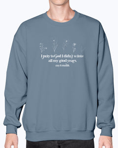 All the Good Years Sweatshirt