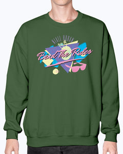 Bend The Rules Sweatshirt