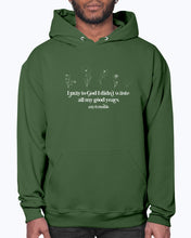 Load image into Gallery viewer, All the Good Years Hoodie