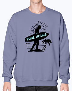 Rude Hours Sweatshirt