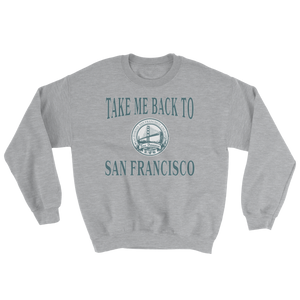 Take Me Back to SF Sweatshirt