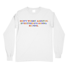Load image into Gallery viewer, Don't Worry About It Comfort Colors Long Sleeve T-Shirt