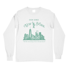 Load image into Gallery viewer, Ever Since NY Comfort Colors Long Sleeve T