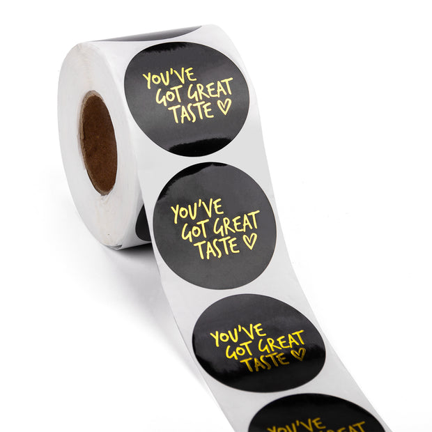 """You've Got Great Taste"" 2"" x 2"" Sticker Roll- Black/Gold Foil - 500 Stickers/Roll"