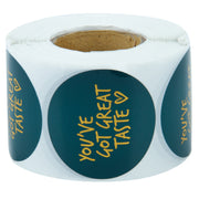 """You've Got Great Taste"" 2"" x 2"" Sticker Roll- Green/Gold Foil - 500 Stickers/Roll"