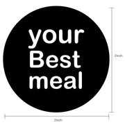"WRAPAHOLIC ""Your Best Meal"" Black and White Stickers 2x2 Inch 500 Total Labels"