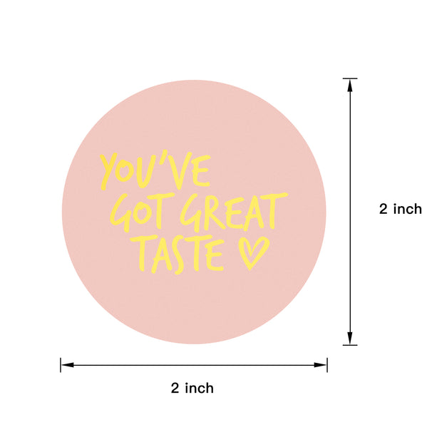 """You've Got Great Taste"" 2"" x 2"" Sticker Roll- Pink/Gold Foil - 500 Stickers/Roll"