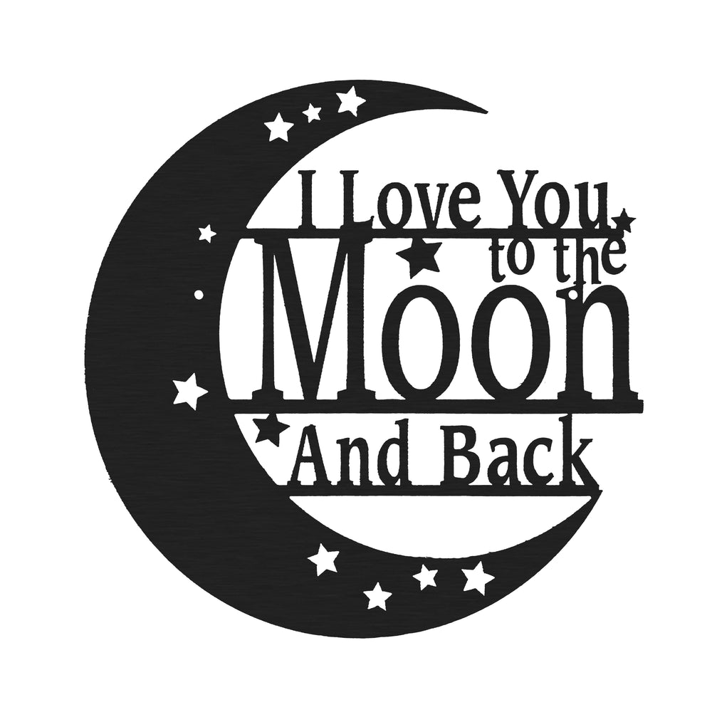 I Love You to the Moon & Back Sign
