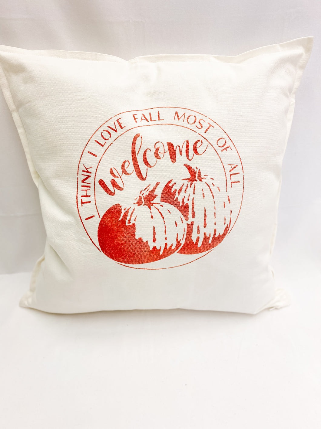 I Think I Love Fall Most of All - Throw Pillow