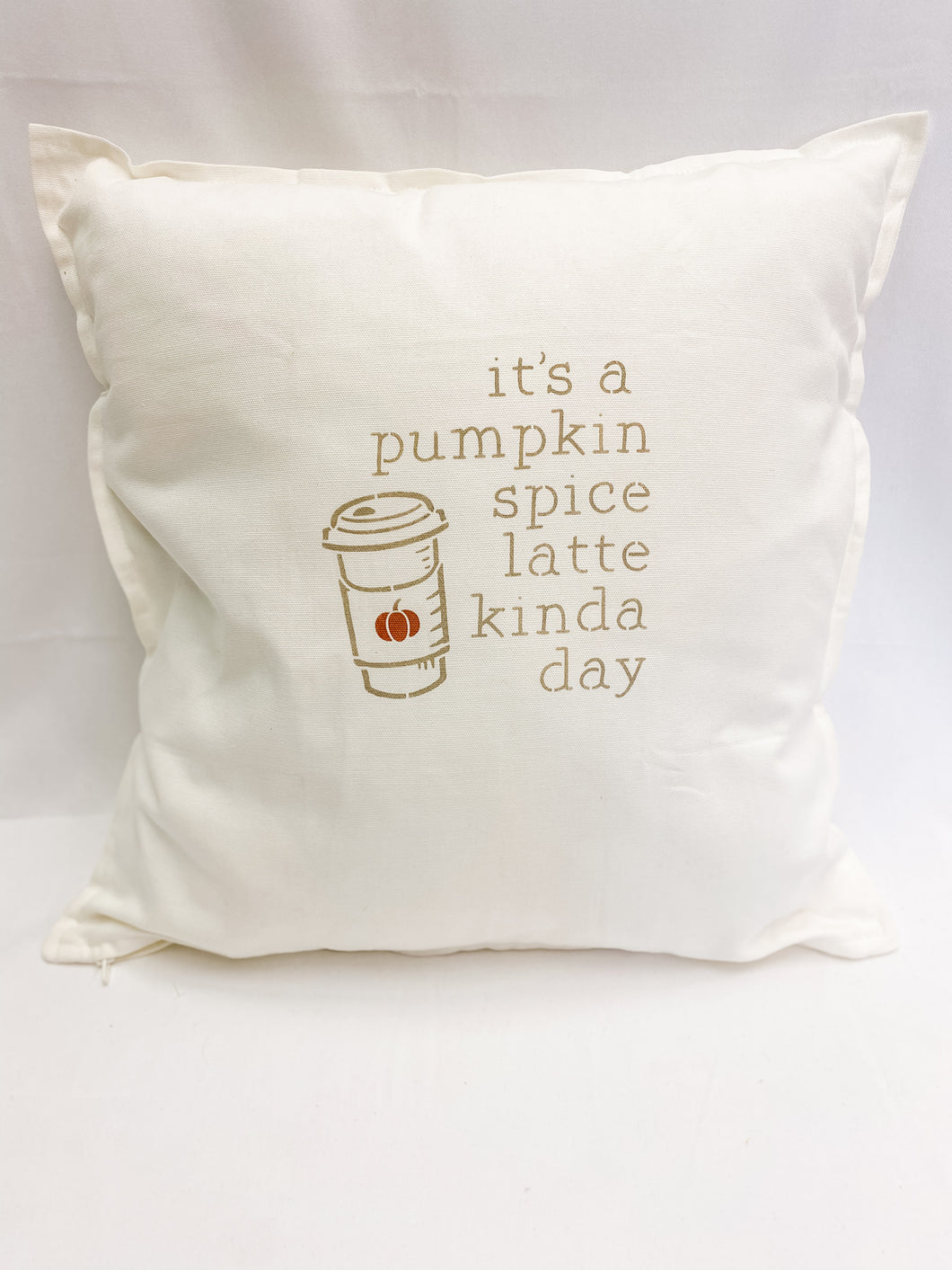 It's a Pumpkin Spiced Latte Kind of Day - Throw Pillow