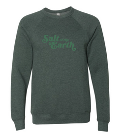 Salt of the Earth Sweatshirt {Green}