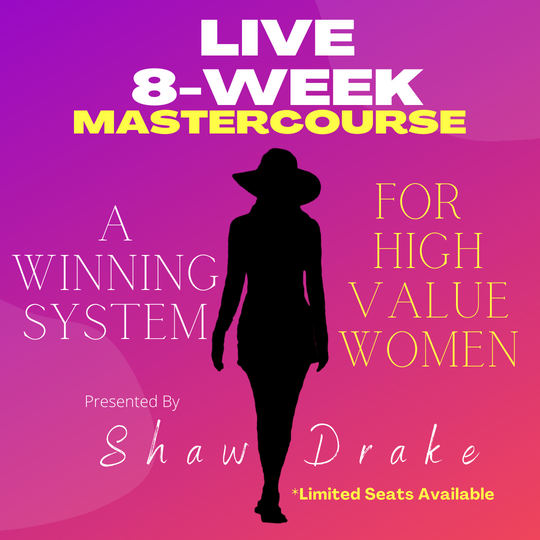 8-week LIVE Master Course, A Winning System For High Value Women