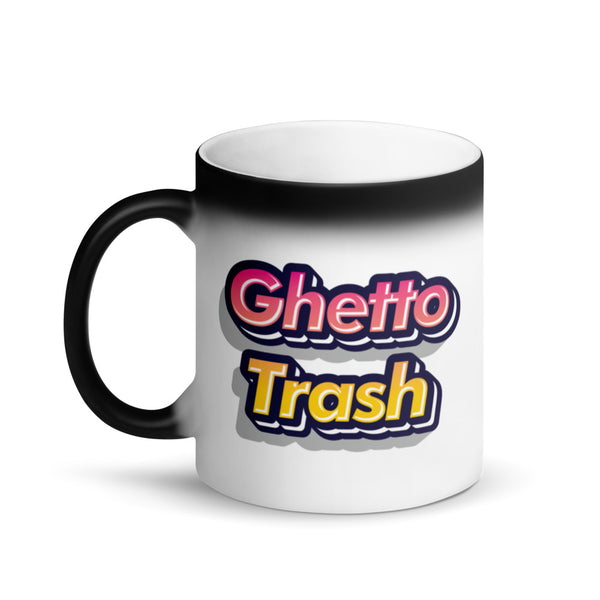 Ghetto Trash Black Magic Mug