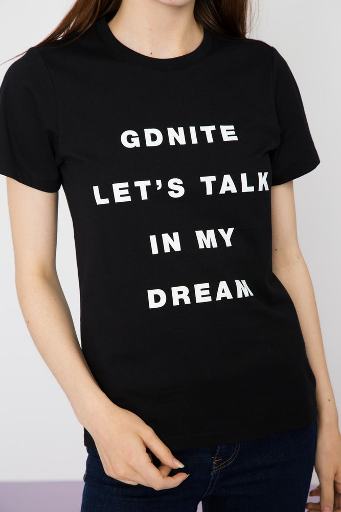 Gdnite Let's Talk in My Dream Printed Tee