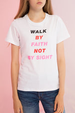 Walk By Faith Printed Tee