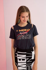 Need More Space Printed Tee with Shoulder Slits
