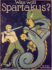 A typical poster from the turbulent inter-war period in Germany. Spartakus was an marxist-socialist group formed by Rosa Luxemburg and Karl Liebknecht.   Together with other polictical organisaions, it formed KPD - the communist party of Germany.