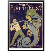 Load image into Gallery viewer, What does Spartakus want? Poster - World War Era
