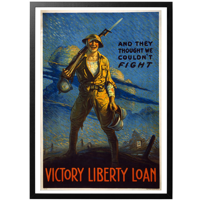 And They Thought We Couldn't Fight Poster - World War Era