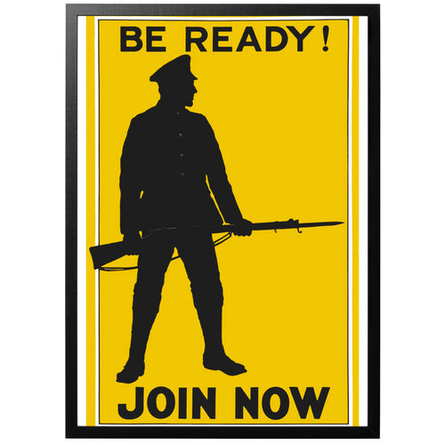 Be ready! Join now British WW1 poster with frame