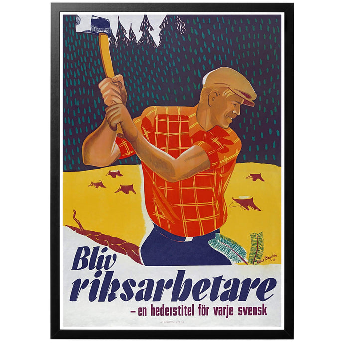 Become a national worker - a honorary title for every Swede Poster - World War Era