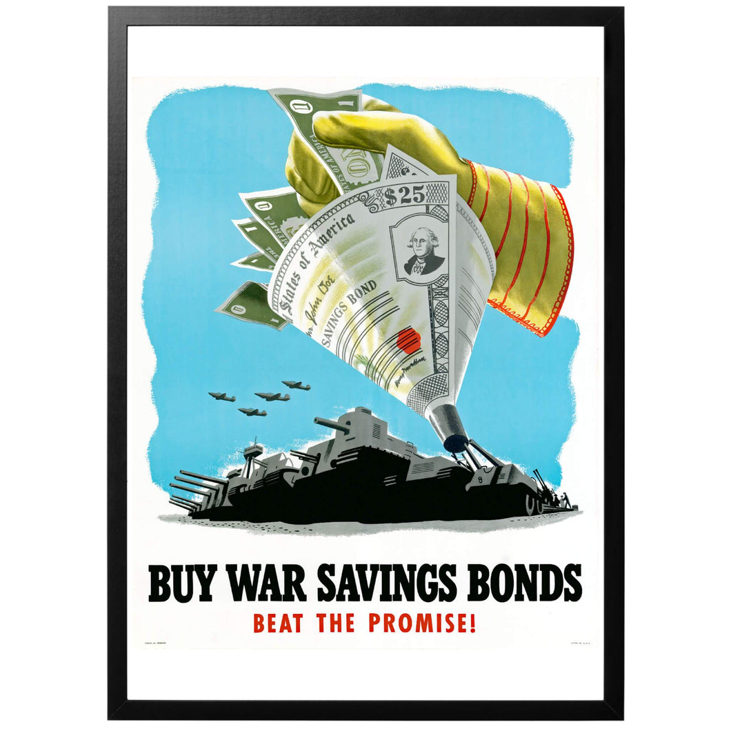 Buy War Savings Bond - Beat The Promise Poster - World War Era
