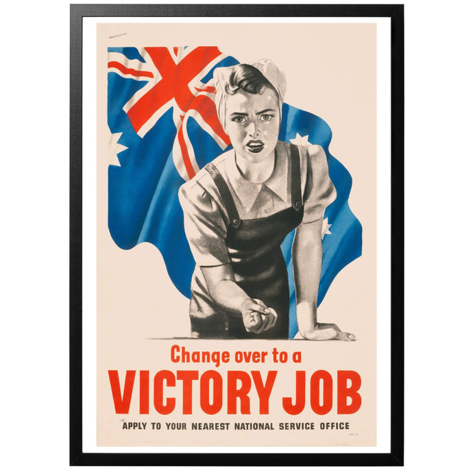 Change over to a Victory job Poster - World War Era
