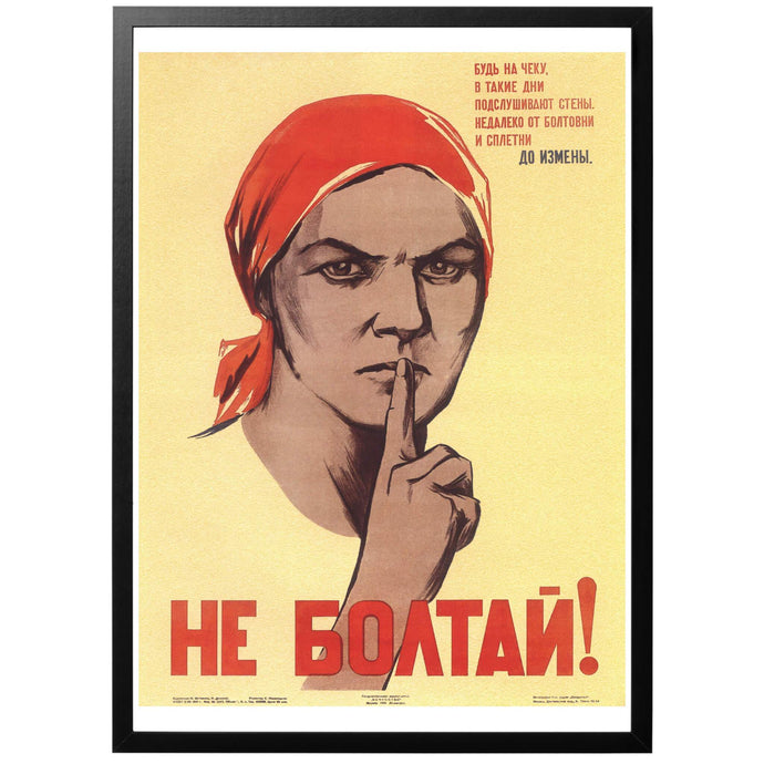 Don't Talk! Poster - World War Era - Russian soviet wwii propaganda poster