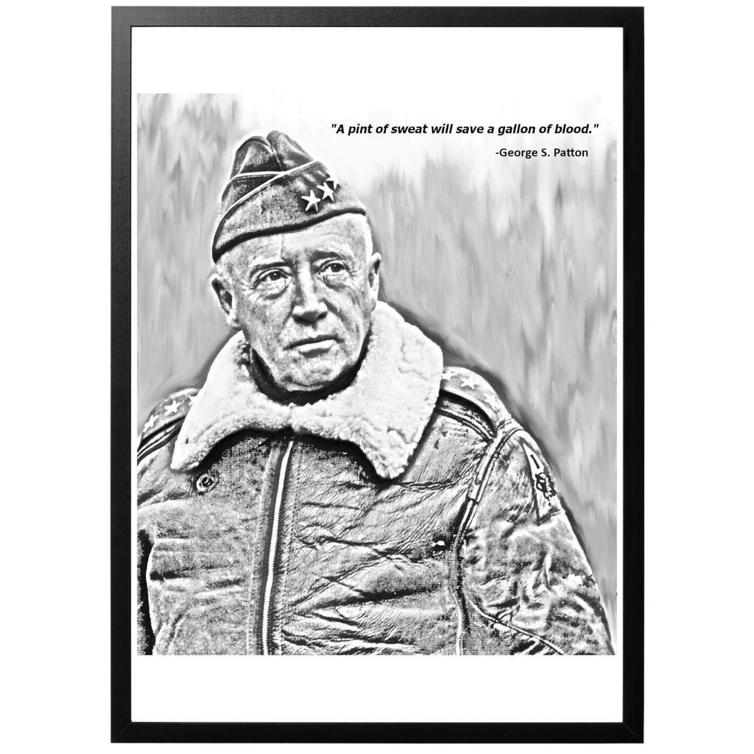 General George S Patton Quote Poster