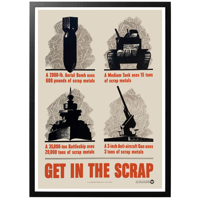 Get in the Scrap Poster - World War Era