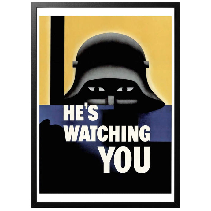 He's Watching You Poster - World War Era